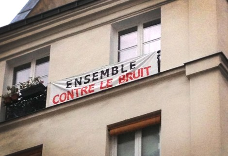 These anti-noise protest signs hang on several buildings in the 3rd arrondissment, where the Carreau du Temple, an old covered market from 1863, is undergoing a lengthy—and noisy—renovation.