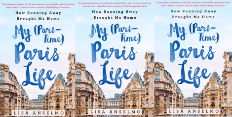 Lisa Anselmo My (Part-time) Paris Life