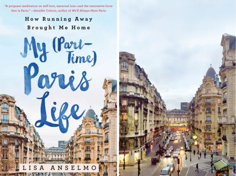 Lisa Anselmo-My (Part-Time) Paris Life